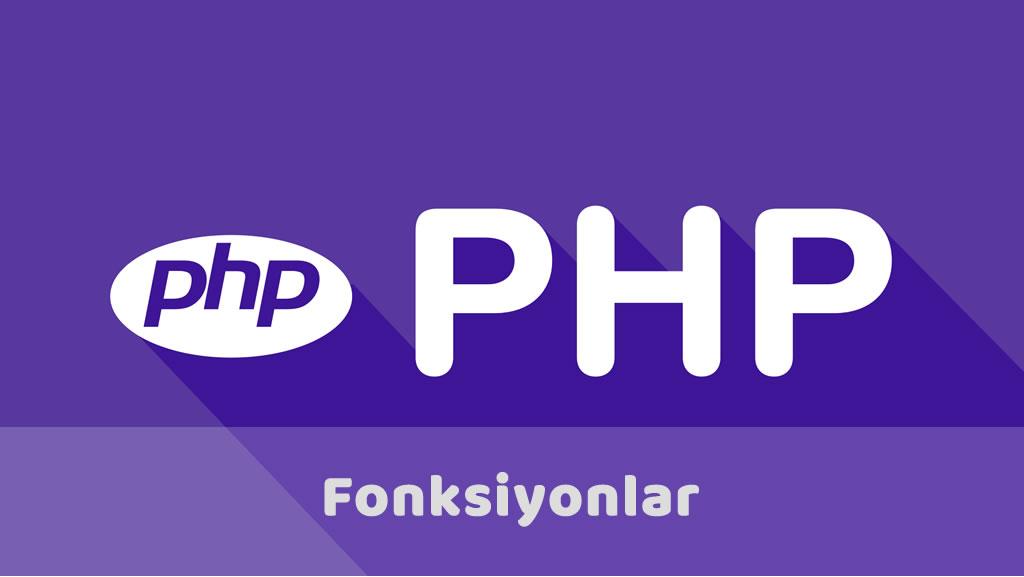 Php ile Fonksiyonlar