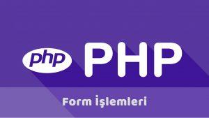 Php html form kullanımı